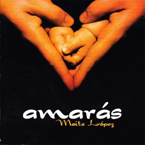 Mayte López – Amarás