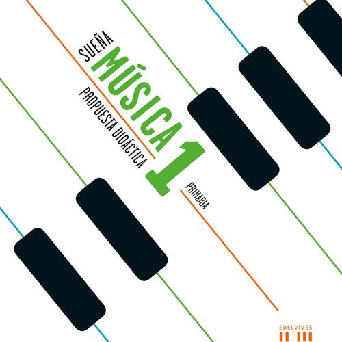 Editorial Edelvives – Proyecto «Sueña Música» 1º a 6º de Primaria