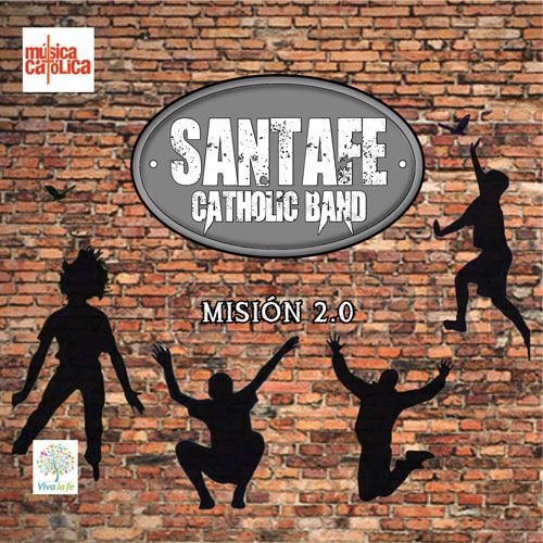 Santafé Catholic Band – Misión 2.0