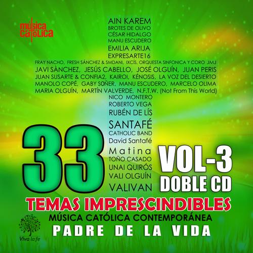 """Padre de la Vida"" – Música Católica Contemporánea Volumen 3"