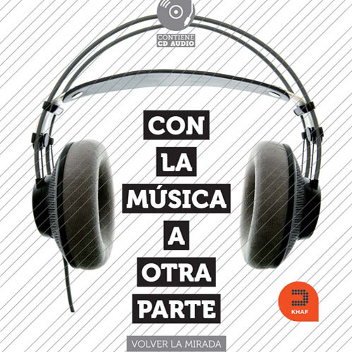 Ediciones Khaf – Con la música a otra parte