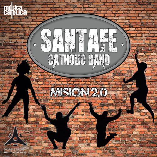 Santafé Catholic Band Misión 2.0