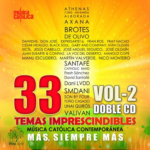 Más siempre más Volumen 2 33 Temas imprescindibles de la música católica contemporánea
